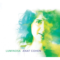 Album Luminosa by Anat Cohen