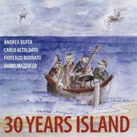 Andrea Buffa: 30 Years Island