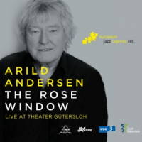 The Rose Window - Live at Theater Gutersloh by Arild Andersen