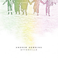 Album Otterville by Andrew Downing