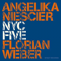 Album NYC Five by Angelika Niescier