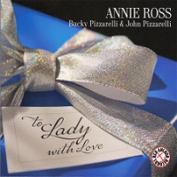 Annie Ross: To Lady with Love