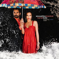 Anoushka Shankar and Karsh Kale: Breathing Under Water