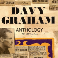 "Read ""Davy Graham: Anthology - 1961-2007 Lost Tapes"" reviewed by John Eyles"