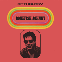 Anthology by Bonefish Johnny