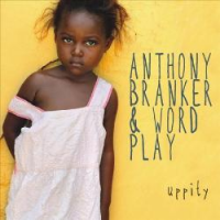 Album Uppity by Anthony Branker
