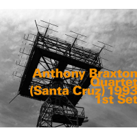 Anthony Braxton Quartet: (Santa Cruz) 1991 1st Set