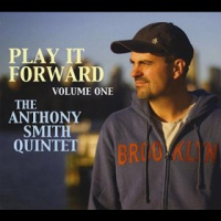 "Read ""Playing It Forward: A Pair From Vibraphonist Anthony Smith"" reviewed by Dan Bilawsky"