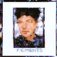 Album Figments by Anton Fig