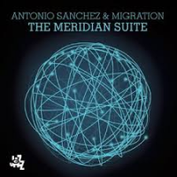"Read ""Antonio Sanchez: Three Times Three & The Meridian Suite"""