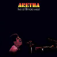 Aretha Franklin Live at Fillmore West
