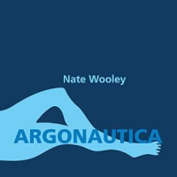 Album Argonautica by Nate Wooley