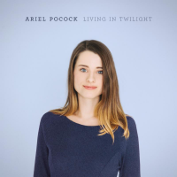 Album Living In Twilight by Ariel Pocock