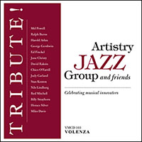 Artistry Jazz Group and Friends: Tribute!