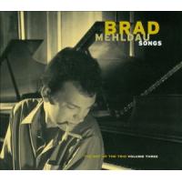 Brad Mehldau: The Art of the Trio, Vol. 3: Songs