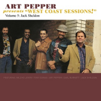 "Read ""Art Pepper: Presents ""West Coast Sessions"" Volumes 5 & 6"" reviewed by C. Michael Bailey"