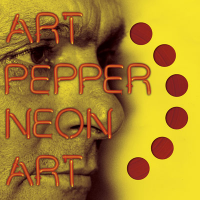Art Pepper: Neon Art, Volume 1