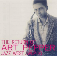 Art Pepper: The Return of Art Pepper
