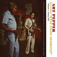 "Art Pepper: Presents ""West Coast Sessions"" Volumes 1 & 2"