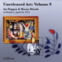 "Read ""Unreleased Art: Volume 9 - Art Pepper & Warne Marsh At Donte's, April 26, 1974"" reviewed by C. Michael Bailey"