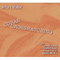 Album Cuban Crosshatching by Arturo Stable