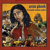 Arun Ghosh: A South Asian Suite