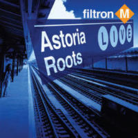Filtron M: Astoria Roots Live