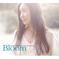Asuka Kakitani Jazz Orchestra: Bloom
