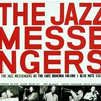 "Read ""The Jazz Messengers at the Café Bohemia, Volumes 1 and 2 – Blue Note 1507 and 1508"" reviewed by Marc Davis"