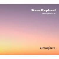 Album Atmosphere by Steve Raphael