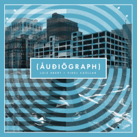 Audiograph Album Release, Fidel Cuellar And Luiz Ebert's Leader Debut