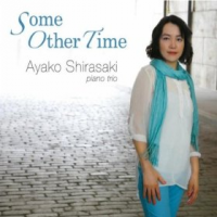 Ayako Shirasaki: Some Other Time