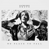 Album No Place to Fall by Kathleen Grace