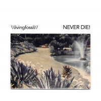 NEVER DIE! by \\livingfossil//