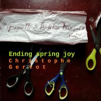 Album Ending spring joy EP by Christophe Gervot