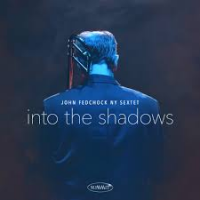 Album Into The Shadows by John Fedchock