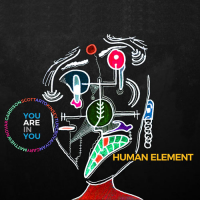 Human Element: You Are In You