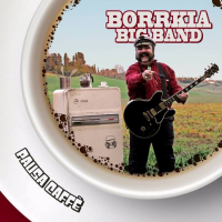 Borrkia Big Band - Pausa Caffè