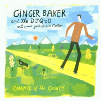 Ginger Baker and the QJ2O: Coward Of The County