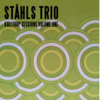 Ståhls Trio: Källtorp Sessions Volume One