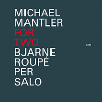 For Two by Michael Mantler