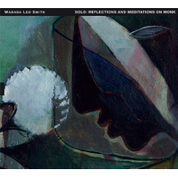 Wadada Leo Smith: Solo: Reflections and Meditations on Monk