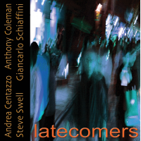 Album Latecomers by Andrea Centazzo