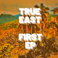 True East: First EP