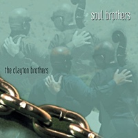 Soul Brothers by Clayton Brothers