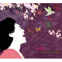 Album Love Is A Sound by LILLY