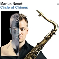 Marius Neset: Circle of Chimes