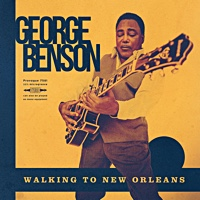 Walking to New Orleans - showcase release by George Benson