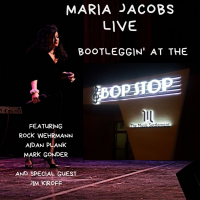 Album Bootleggin' At The Bop Stop by Maria Jacobs