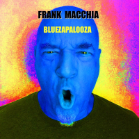 Album Bluezapalooza by Frank Macchia